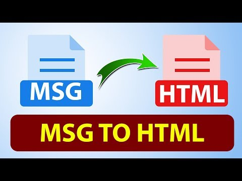 How To Convert MSG To HTML | Msg To HTML Conversion | Convert MSG Format To HTML Files