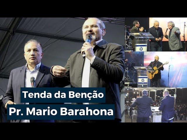 Pr. Mario Barahona - Tenda da Benção - Quarta Noite