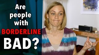 Borderline Personality Disorder is BAD? therapist kati morton talking BPD, psychology & therapy