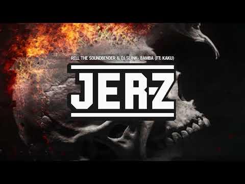 Rell The Soundbender & DJ Sliink - Bamba (ft. KAKU)