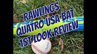 2018 Rawlings Quatro USA Baseball Bat 1st Look Review - True Weight Revealed