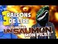 3 RAISONS DE LIRE Sauman
