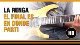 Como tocar El final es en donde parti de La Renga en Guitarra electrica CLASE TUTORIAL
