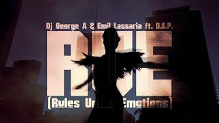 Dj George A - R.U.E. (Rules Under Emotions) feat. D.E.P.