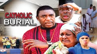 Catholic burial season 1 - 2017 Latest Nigerian Nollywood Movie