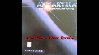 Antartika - Never Survive (Bass Control Edit)