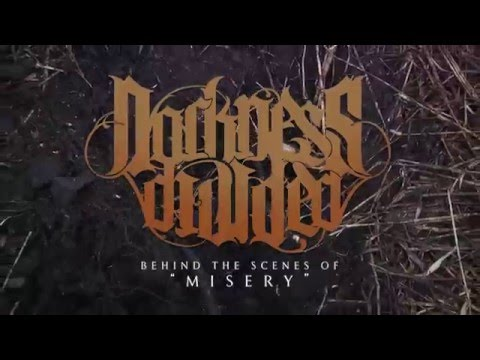 """Behind The Scenes of: Darkness Divided """"Misery"""" Music Video"""