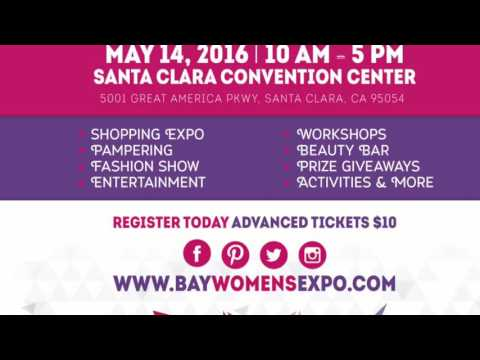 Bay Women's Expo 2016 - Santa Clara Convention Center - May 14, 2016