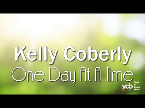 Kelly Coberly - One Day At A Time