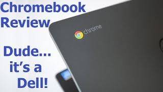 Dell Chromebook 11 Initial Review - Google Chrome OS - Chromebook Review