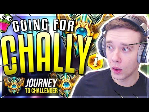 GOING FOR CHALLENGER DREAM STILL A - Journey To Challenger  League of Legends