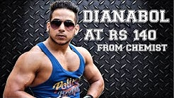 Dianabol at RS 140 from chemist
