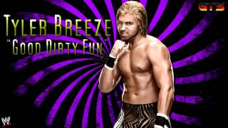 "2013: Tyler Breeze - WWE Theme Song - ""Good Dirty Fun"" [Downlo…"