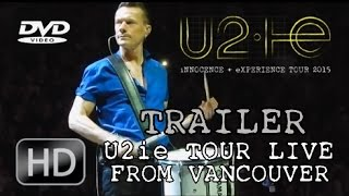 [TRAILER] DVD U2ie Tour Live from Vancouver (Multicam by Paulo Vetri)