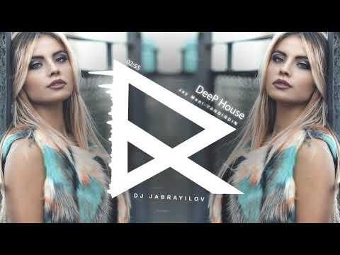 Jay Meel & Dj Jabrayilov | Yandırdın (DeeP Remix)