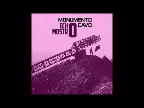 ECHO MOSTRO - Monumento Cavo (Full Album 2017)