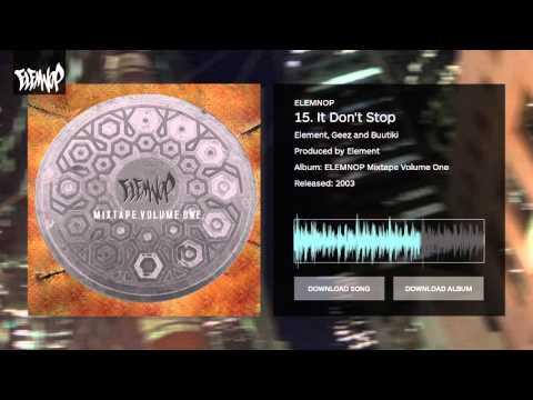 15. It Don't Stop - ELEMNOP Mixtape Volume One