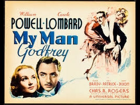 Watch Movies Free : My Man Godfrey (1936) Comedy starring William Powell and Carole Lombard