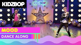 KIDZ BOP Kids - Mood (Dance Along)