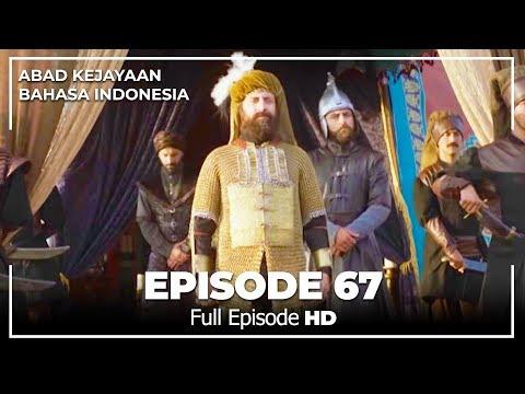 Abad Kejayaan Episode 67 ( Bahasa Indonesia)