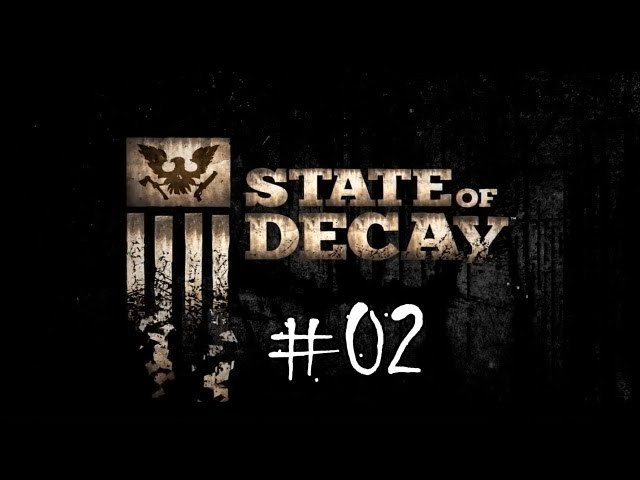 State of Decay Español - Parte 2