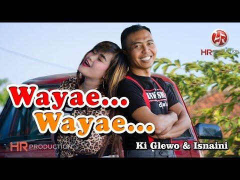ki-glewo-feat.-isnaini---wayae-wayae-[official]