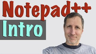 Notepad++ Text Editor: Intro for Beginners