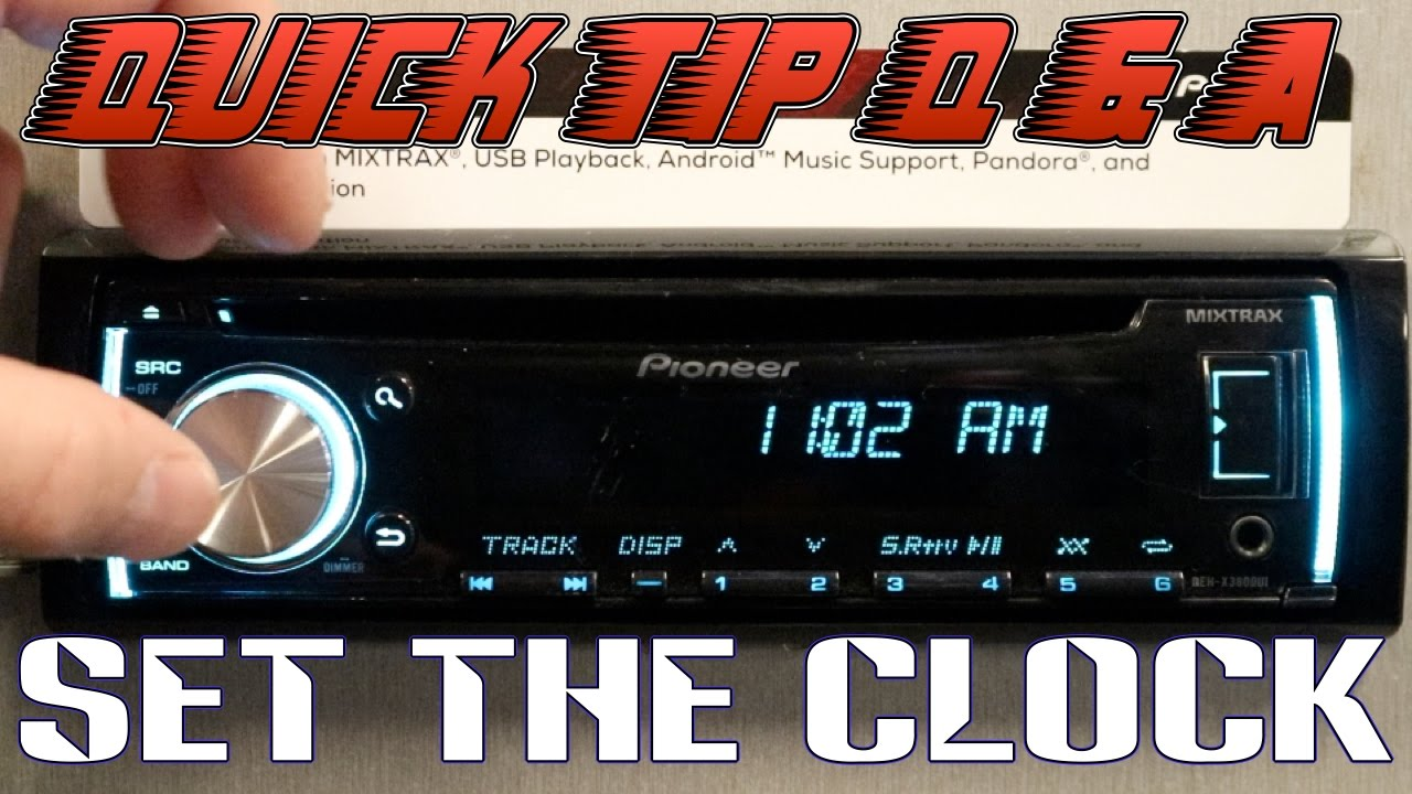 how to set the clock on your pioneer deh radio youtube rh youtube com Pioneer Car Audio Dash Unit Pioneer Car Audio Models