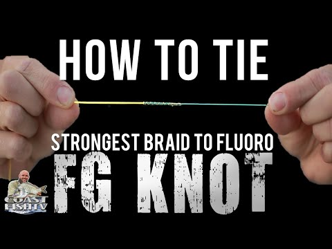 FG KNOT BEST EASIEST WAY TO TIE IT