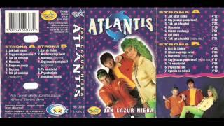 "Atlantis - "" Niech zwariuje świat """