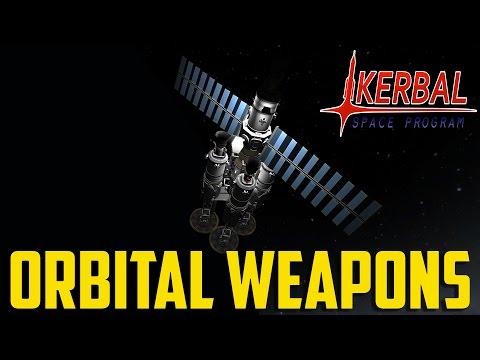 """Kerbal Space Program """"WAR"""" Pt.14 - Orbital Weapons"""