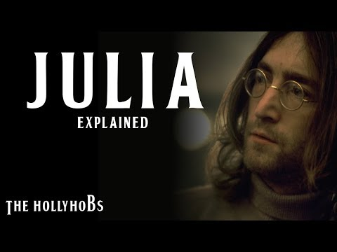 The Beatles - Julia (Explained)