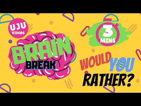 Brain Break Would You Rather? Energizer Game 1