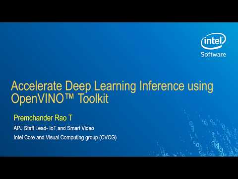 Webinar: Accelerate Deep Learning Inference using OpenVINO