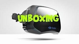 Oculus Rift Development Kit Unboxing