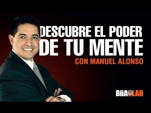 Manuel Alonso - Descubre El Poder De Tu Mente