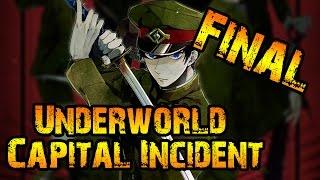 Underworld Capital Incident en Español FINAL/ES: ¡¡ RESURRECCION !! - Con Banshee Soel