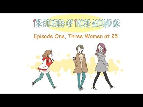 [Fan Dub - WEBTOON] The Stories Of Those Around Me - EP 1 - Three Women at 25