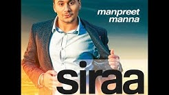 SIRAA || Manpreet Manna || Latest Punjabi Song 2016 || Desi Beats Records