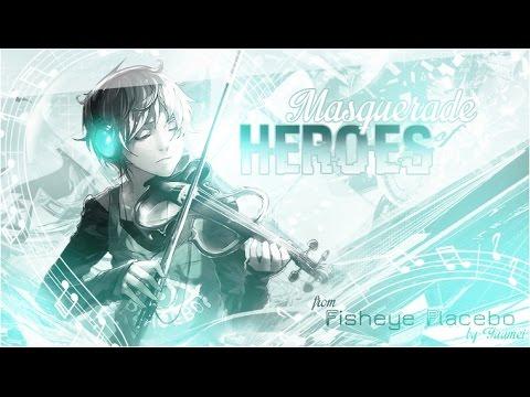 [MAD] Fisheye Placebo - Masquerade Of Heroes