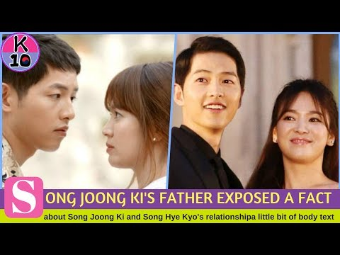 Song Joong Ki's father exposed a fact about #songsong relationship