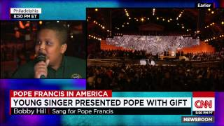 CNN Exclusive with Bobby Hill, the teenager who sang for the Pope