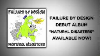 Failure By Design - Natural Disasters Lyrics
