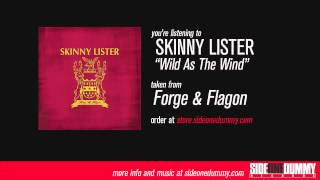 Skinny Lister - Wild as the Wind