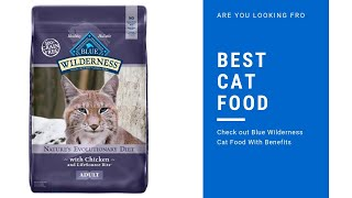 Blue Wilderness Cat Food With Key Benefits 2019 | Best Cat Food Reviews