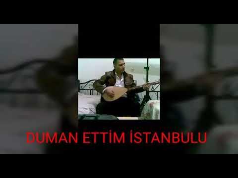 Duman Ettim İstanbulu !!