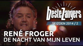 René Froger - De nacht is mijn leven - De Beste Zangers van Nederland
