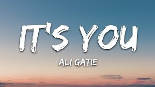 Ali Gatie - It's You (Lyrics)