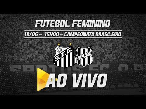 Sereias da Vila 2 x 0 Ponte Preta | AO VIVO | Brasileirão (19/06/18)