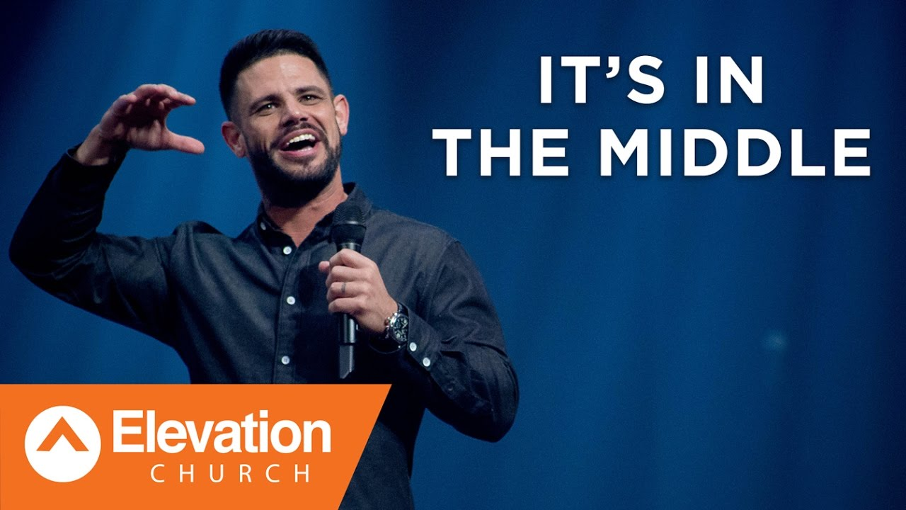 It's In the Middle | Seven-Mile Miracle Pastor Steven Furtick